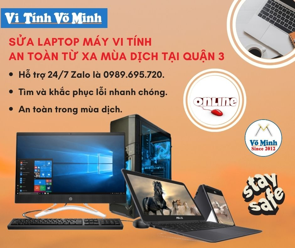 Sua-laptop-may-vi-tinh-an-toan-tu-xa-mua-dich-tai-Quan-3