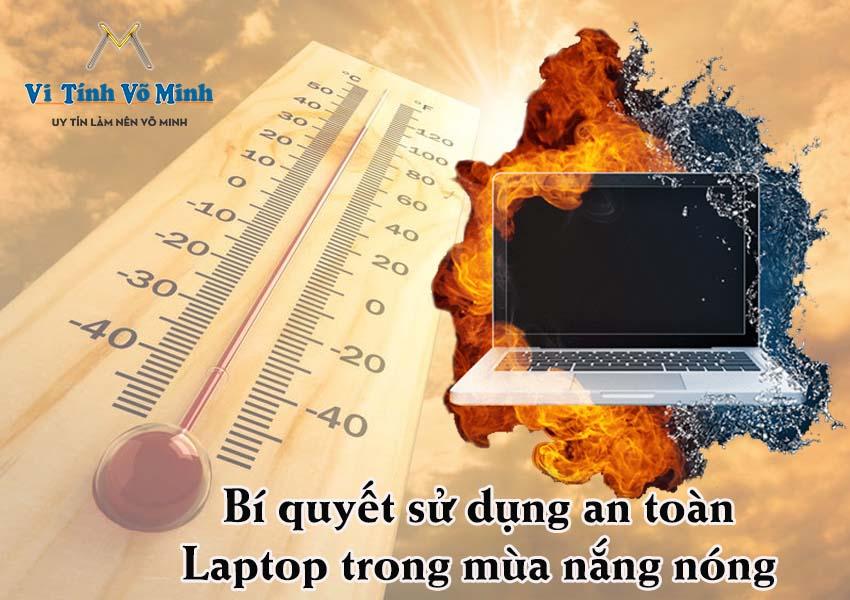 Bi-quyet-su-dung-dung-cach-an-toan-cho-Laptop-trong-mua-nang-nong