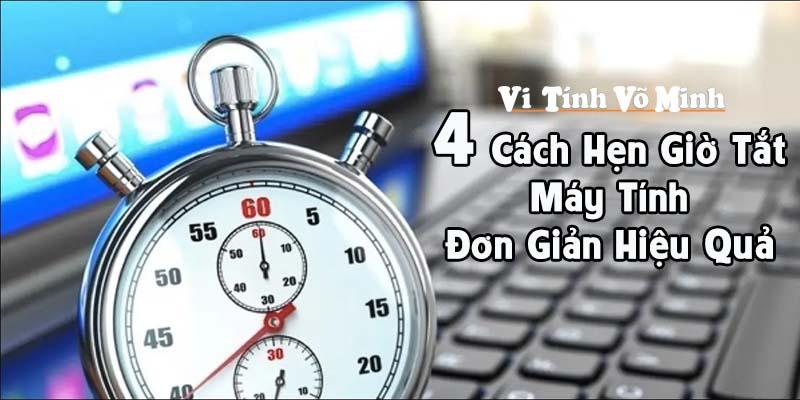 4-Cach-Hen-Gio-Tat-May-Tinh-Don-Gian-Hieu-Qua